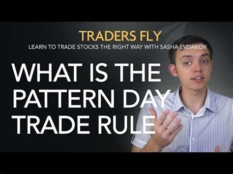 pattern day trader rule europe what is the pattern day trade rule pdt for stock