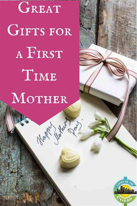 good gifts for mom great gifts for a first mother s day living on the cheap