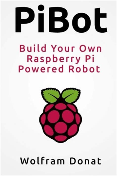 create your own yii 2 powered blog pibot build your own raspberrypi powered robot