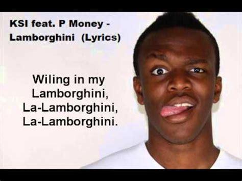 Lamborghini P Money by Ksi Ft P Money Lamborghini Lyrics Full Song Youtube