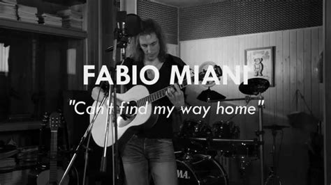 can t find my way home blind faith cover by fabio miani