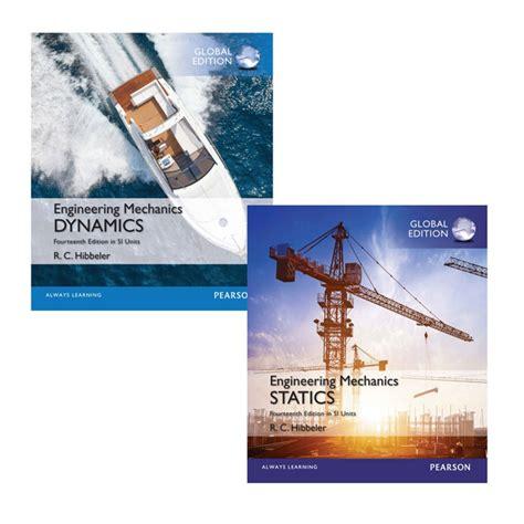Engineering Mechanics Dynamics value pack engineering mechanics statics in si units