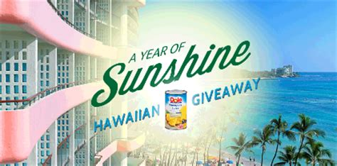 Dole Sweepstakes - dole year of sunshine hawaiian giveaway sweepstakes win a trip to hawaii