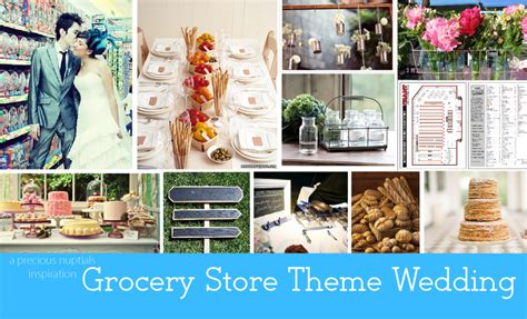themes for grocery store wedding theme idea grocery store wedding theme