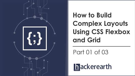 complex layout with flexbox how to build complex layouts using css flexbox and grid
