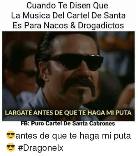 musica de cartel de santa 25 best memes about cartel de santa cartel de santa memes