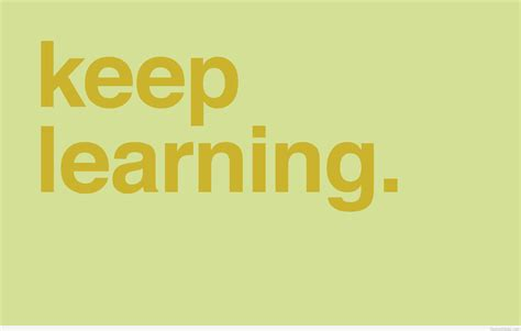 quotes about learning learning quotes backgrounds hd