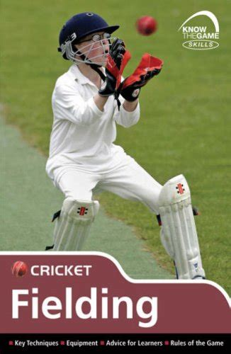 The Time Fielding how to improve your fielding tips to improve fielding in cricket hubpages