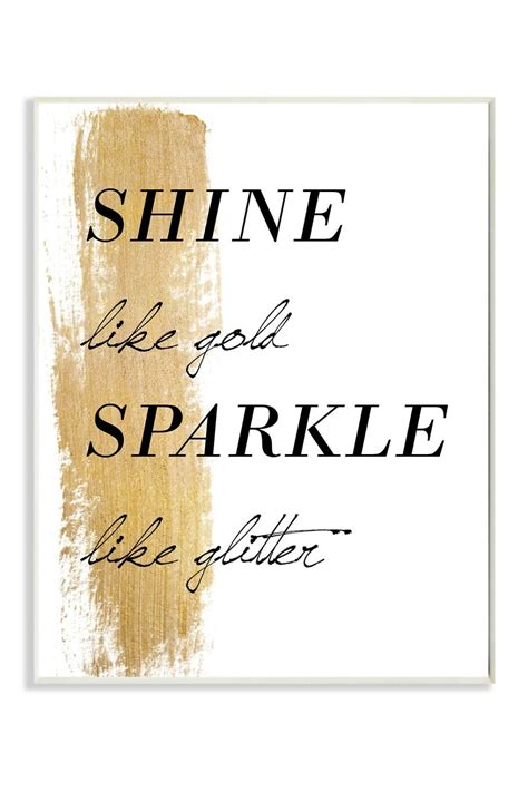 sparkle quotes shine like gold sparkle wall 10x15 words to live