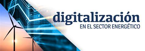 sector energ 233 tico eco2 eventos unidad editorial digitalizaci 243 n en el sector