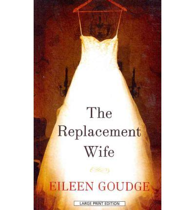 The Replacement Istri Pengganti Eileen Goudge the replacement eileen goudge 9781594135385