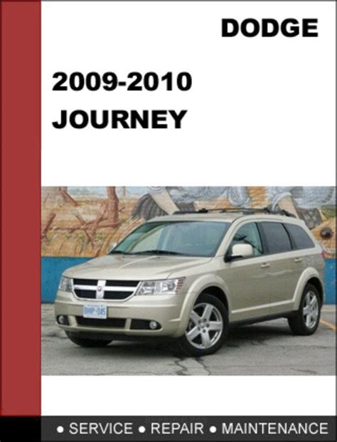 service and repair manuals 2009 dodge journey seat position control dodge journey 2009 2010 factory service repair manual download do