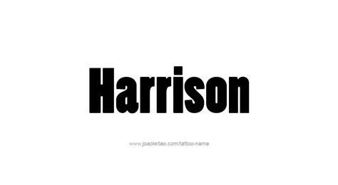harrison tattoo designs harrison name designs
