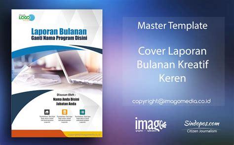 desain cover makalah keren download template desain cover laporan bulanan kreatif