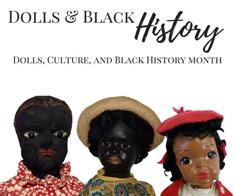 black doll history dolls and black history month ruby