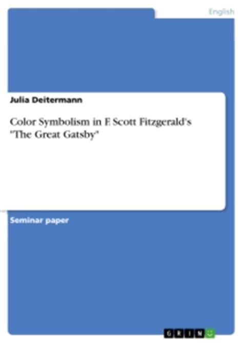color symbolism in the great gatsby purple color symbolism in f scott fitzgerald s quot the great gatsby