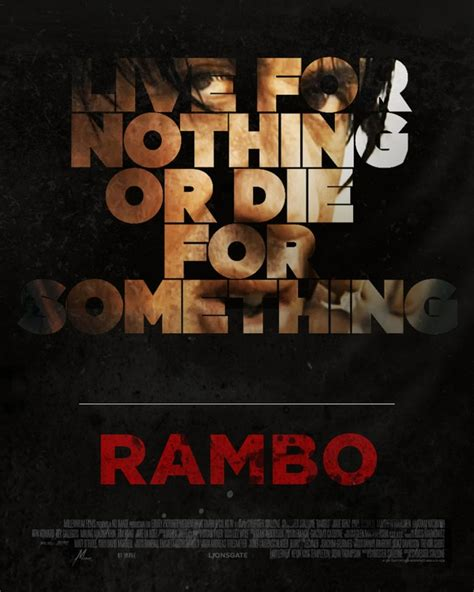film rambo live live for nothing or die for something rambo quotes
