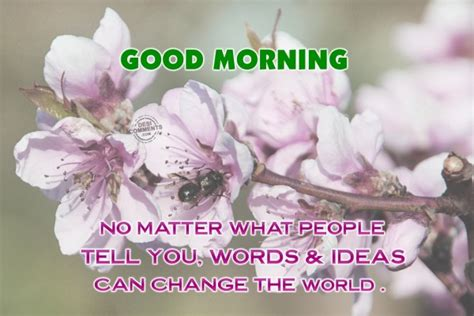 Good Morning No Matter What | good morning no matter what people tell you