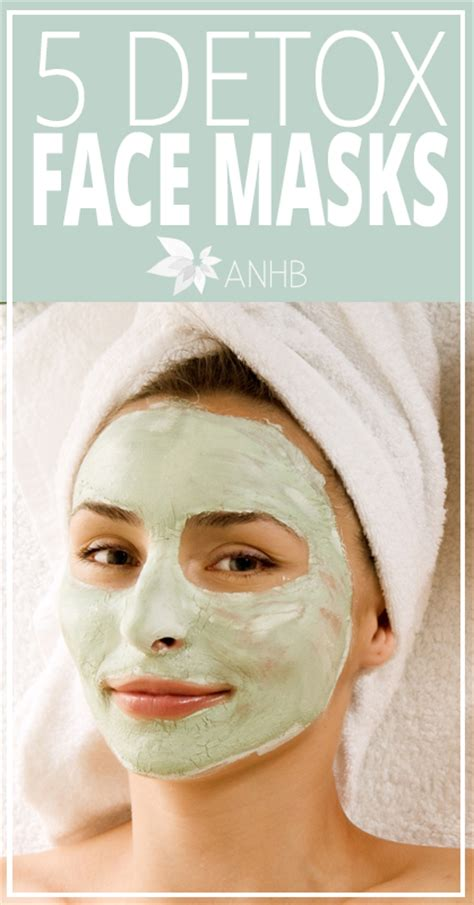Detox Mask At Home by 5 Detox Masks All Home And