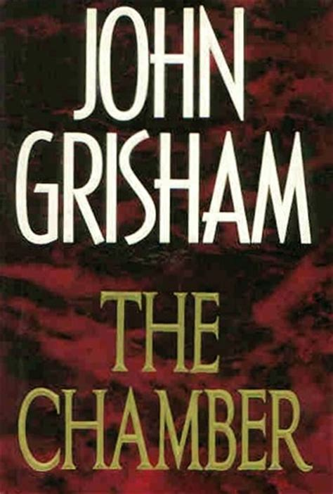 Grisham The Chamber the chamber by grisham edition book