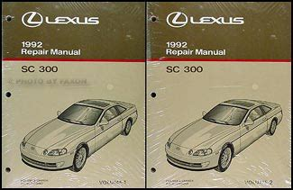 car repair manual download 1994 lexus sc auto manual 1992 lexus sc 300 repair shop manual original 2 volume set