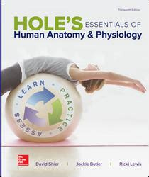 Hole S Essentials Of Human Anatomy Amp Physiology