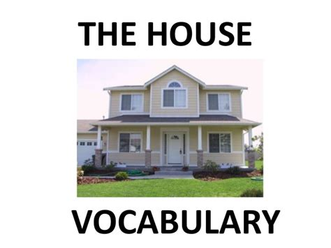 The House by The House Vocabulary