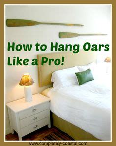 how to hang oars or paddles in an x shape the inspired 1000 images about beach decor on pinterest beach decor