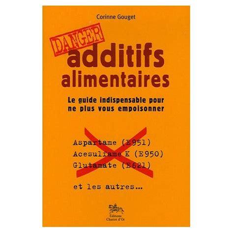additivo alimentare livres sur les additifs alimentaires