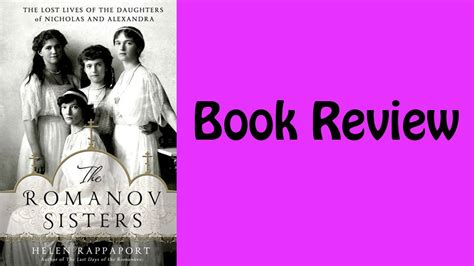 Book Review The Romanov By Helen Rappaport