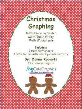 christmas math centers first grade graphing math learning center math tub activity math worksheets