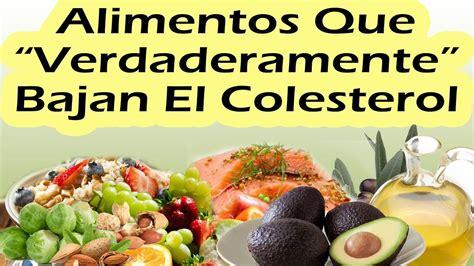 alimentos que reducen colesterol alimentos que bajan el colesterol mejores alimentos para