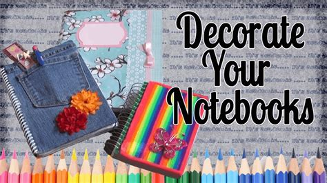 Decorating Notebooks For School by Back To School Ideas To Decorate Your Notebooks
