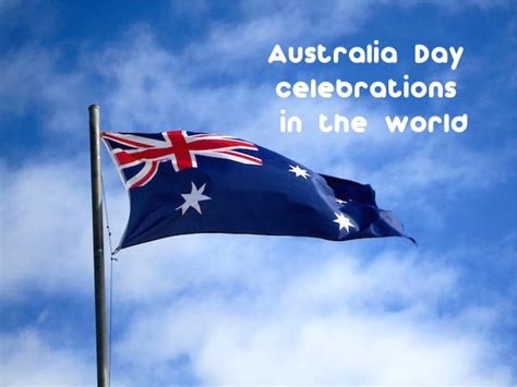 when is day celebrated in the world when is australia day celebrated in the world rocky travel