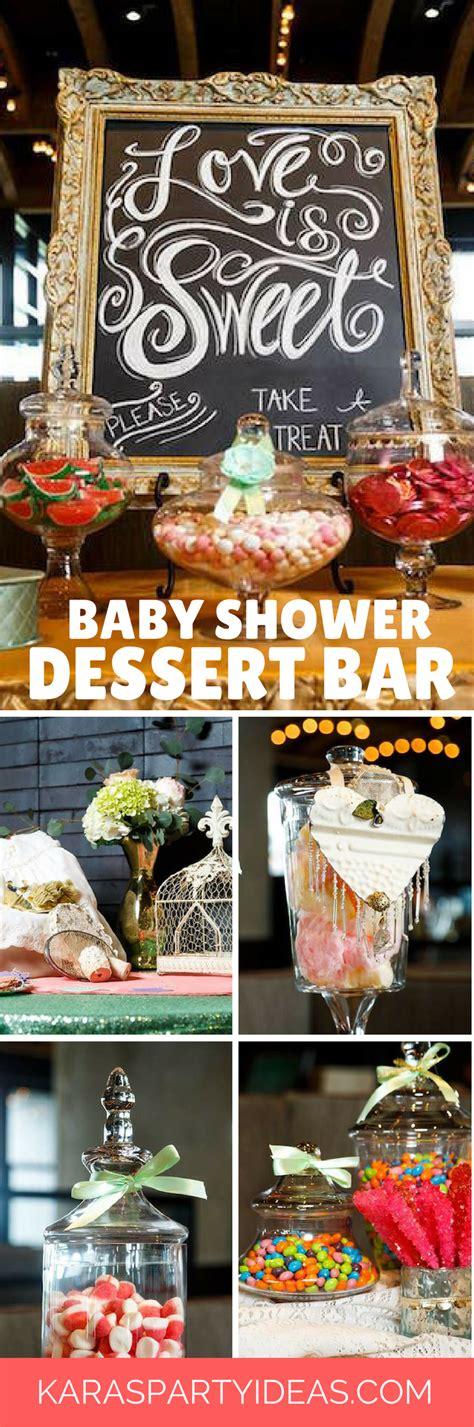 Bar Ideas For Baby Shower by Kara S Ideas Quot Is Sweet Quot Baby Shower Dessert Bar