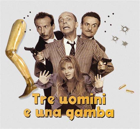 tre uomini e una stasera in tv quot tre uomini e una gamba quot su italia 1