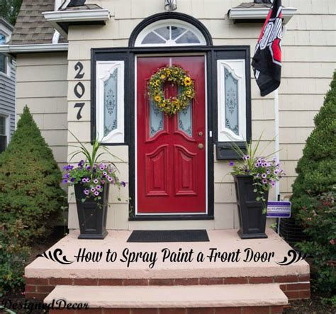 learn how to paint your front door how tos diy how to spray paint the front door designed decor