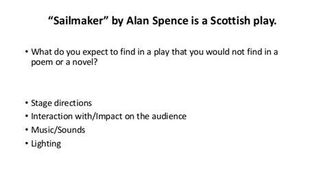 Sailmaker Alan Spence Essay by Sailmaker By Alan Spence National 5 Scottish Set Text