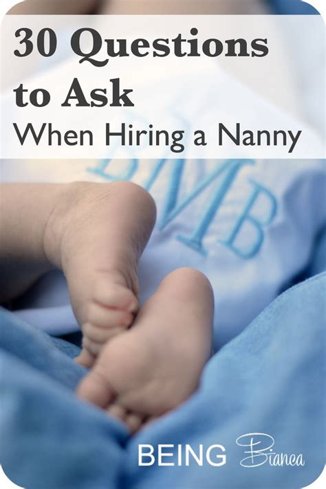 Nanny Questions by Hiring A Nanny Is A Big Decision Check Out These 30 Questions Designed To Help You Thoroughly