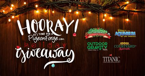 Holiday Giveaways 2016 - holiday giveaway 2016 pigeonforge com