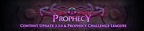 forum announcements announcing the prophecy challenge leagues and 2 3 0 content
