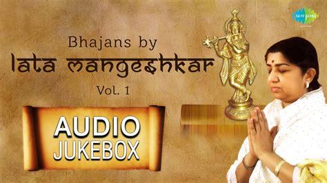 download mp3 bhajans from youtube lata mangeshkar bhajans hindi devotional songs audio