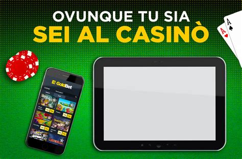 goldbet mobile goldbet casin 242 mobile casin 242 e casin 242 live da cellulare