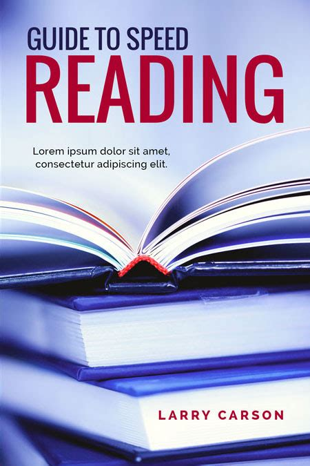 speed reading the extensive guide to accelerate your reading speed comprehension learning abilities and read better and faster books guide to speed reading non fiction pre made book cover