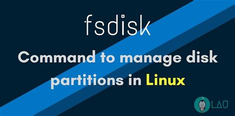 format hard disk using fdisk command fdisk command to manage disk partitions in linux