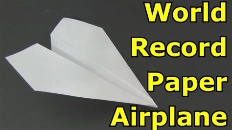 Make World Record Paper Airplane - how to make the world record paper airplane for distance