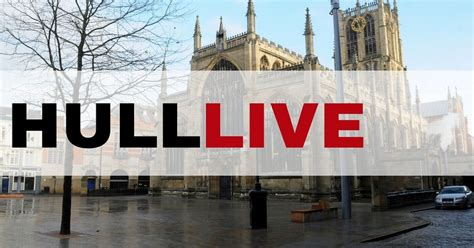 hull daily news online hull events hull daily mail hull live breaking news traffic and travel from hull and