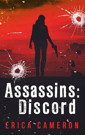 Assassins Discord assassins discord assassins 1 by erica cameron