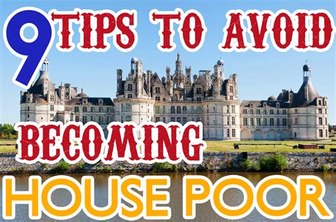 what does house poor mean 9 tips to avoid becoming house poor