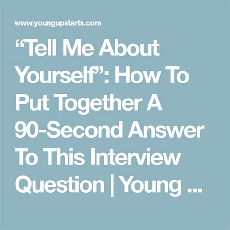 Mba Application Answer Question Answer Using I D Don T Doesn T by Tell Me About Yourself How To Put Together A 90 Second